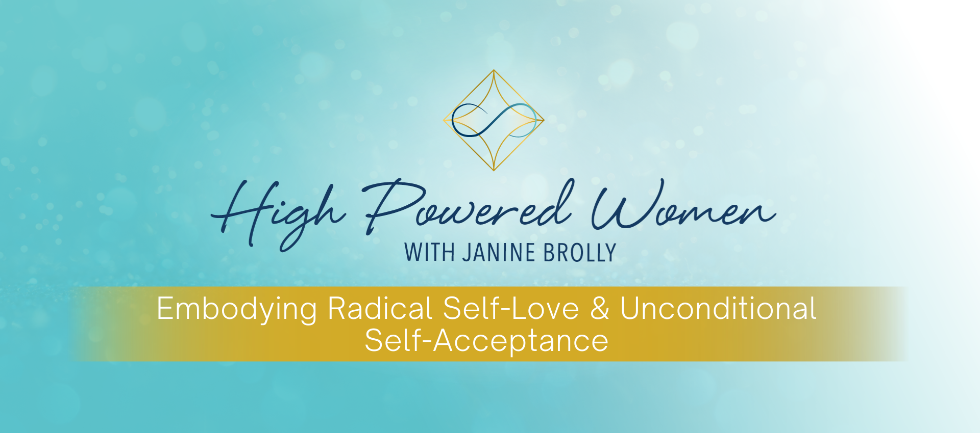 Embodying radical self-love and unconditional self-acceptance
