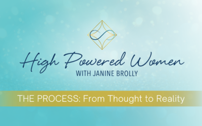 THE PROCESS: From Thought to Reality